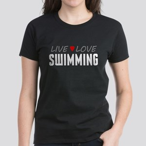 Live Love Swimming Women's Dark T-Shirt