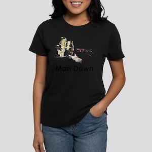 MAN DOWN Women's Dark T-Shirt