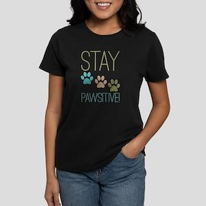 Stay Pawsitive Women's Dark T-Shirt