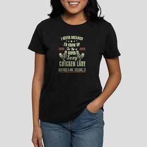 Chicken lady T-shirt T-Shirt