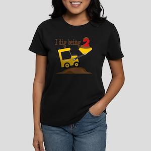 I Dig Being 2 Women's Dark T-Shirt
