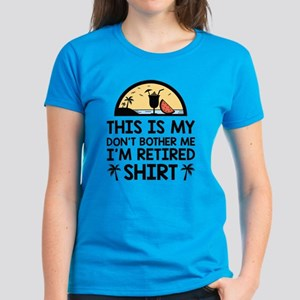 I'm Retired Women's Dark T-Shirt