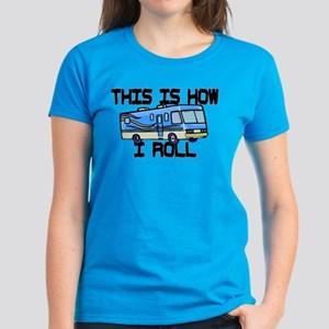 How I Roll RV Women's Dark T-Shirt