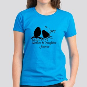 Mother Daughter Love Forever Quote Cute T-Shirt
