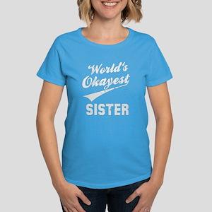 World's Okayest Sister Women's Dark T-Shirt