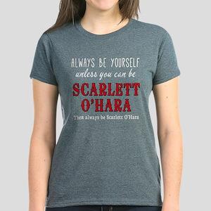 Be Yourself Unless...Scarlett Women's Dark T-Shirt