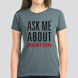 Aviation - Ask Me About Women's Dark T-Shirt
