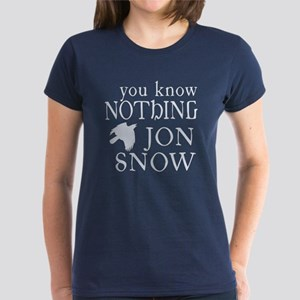You Know Nothing Jon Snow Women's Dark T-Shirt