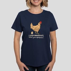 578bbb9f5 Chicken Poops Breakfast Funny Women's Dark T-Shirt