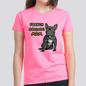 c925b9870269 French Bulldog Mom Women's Dark T-Shirt