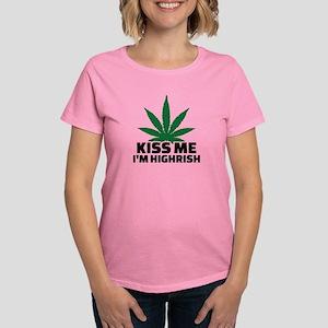 Kiss me I'm highrish Women's Dark T-Shirt