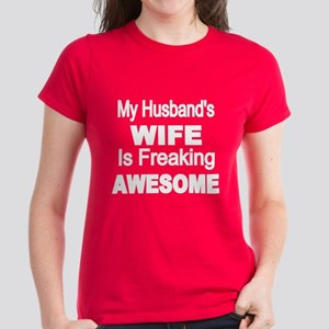 c8990c67 My Husbands Wife Is Freaking Awesome 2 T-Shirt