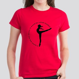 If ballet was any easier... Women's Dark T-Shirt