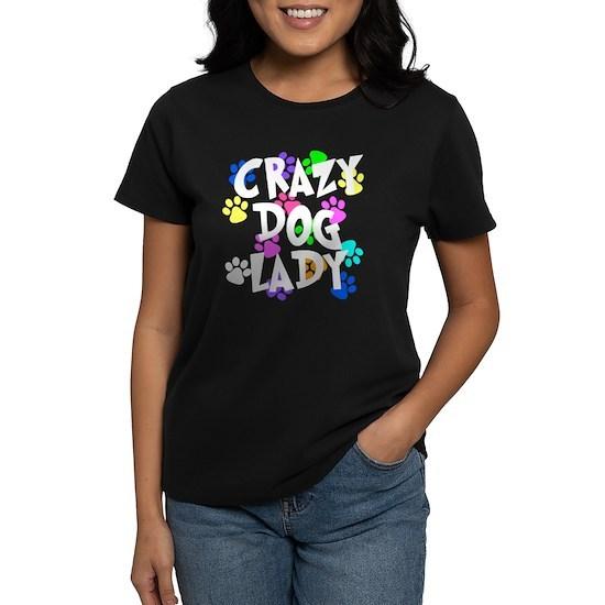 a4d6f8900 Crazy Dog Lady Women's Classic T-Shirt Crazy Dog Lady T-Shirt by ...