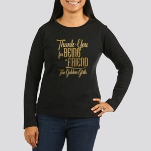Gold Thank You For Being A Friend Long Sleeve T-Sh