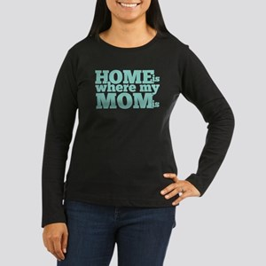 Home Is Where My Women's Long Sleeve Dark T-Shirt