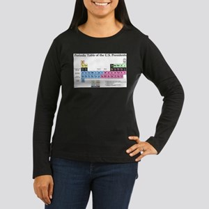 - Periodic Table of Presidents Long Sleeve T-Shirt