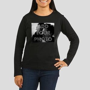 Add Your Photo Women's Long Sleeve Dark T-Shirt