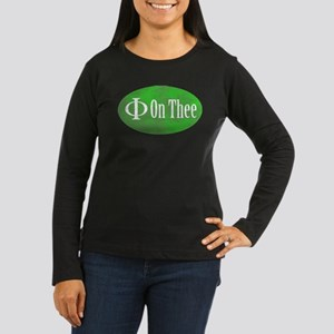 Phi on Thee Women's Long Sleeve Dark T-Shirt