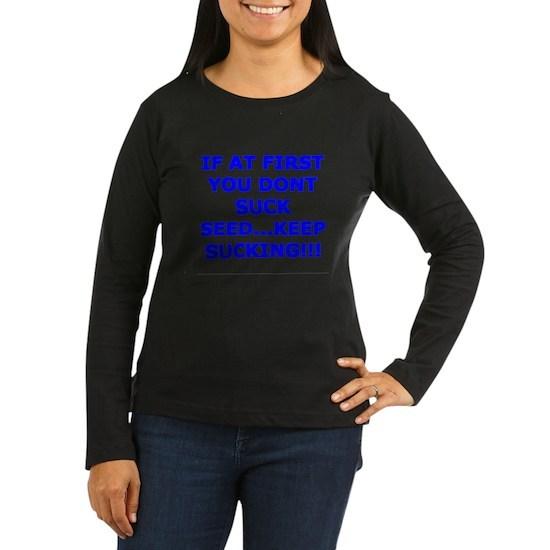 SUCK SEED 8 Women's Long Sleeve Dark T-Shirt