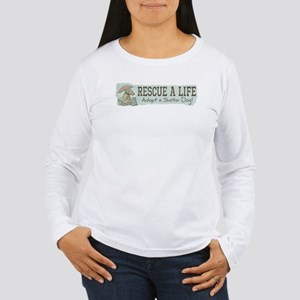 Rescue Dog Quote Women's Long Sleeve T-Shirt