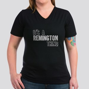 Its A Remington Thing T-Shirt