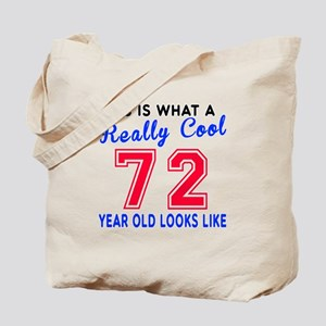 Really Cool 72 Birthday Designs Tote Bag