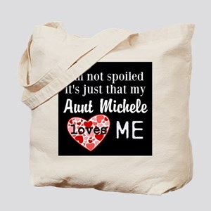 Personalize not spoiled just loved Tote Bag