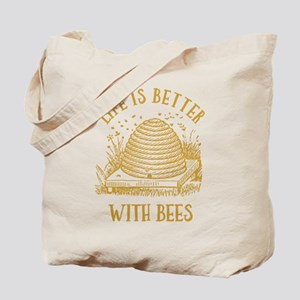 Life's Better With Bees Tote Bag