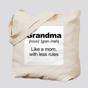 Grandmas Rule! Tote Bag