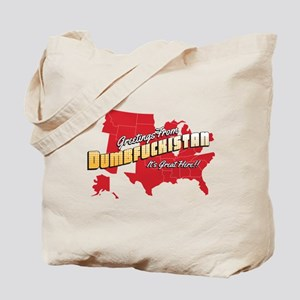 Greetings from Dumbfuckistan Tote Bag