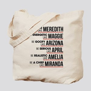 Be Strong Like Meredith Tote Bag
