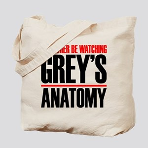 I'd Rather Be Watching Grey's Anatomy Tote Bag