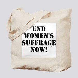 End Women's Suffrage Tote Bag