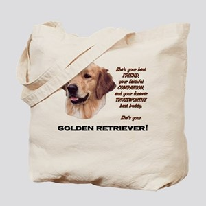 She's Your Golden Tote Bag
