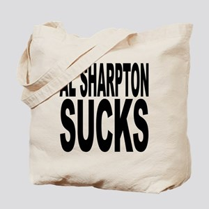 Al Sharpton Sucks Tote Bag