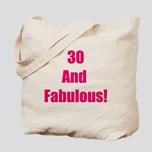 30 and Fabulous Tote Bag