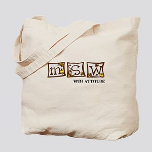 MSW with attitude Tote Bag