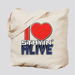 STAYIN ALIVE [I Love/I Heart Staying Alive] Tote B