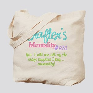 Crafter's Mentality #374 Tote Bag