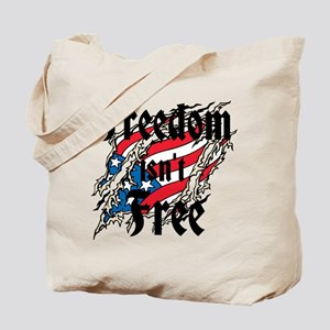 Freedom Isnt Free Tote Bag
