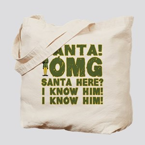Santa! I Know Him! Tote Bag