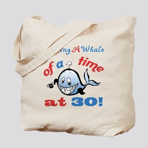 30th Birthday Humor (Whale) Tote Bag