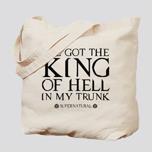 I've Got The King Of Hell In My Trunk Tote Bag
