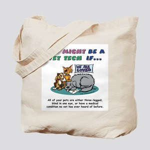 Tote Bag - You Might Be a Vet Tech