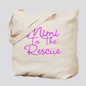 Mimi To The Rescue Tote Bag