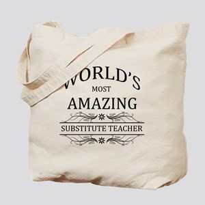 World's Most Amazing Substitute Teacher Tote Bag