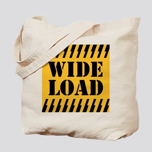 WIDE LOAD Tote Bag