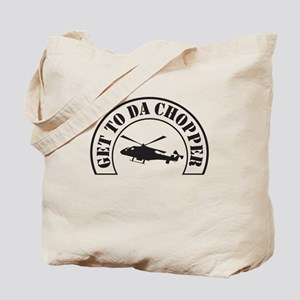 Get To Da Chopper Tote Bag