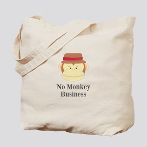 No Monkey Business Tote Bag